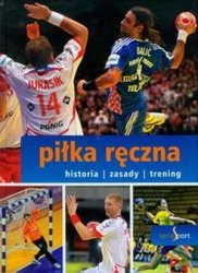 Piłka ręczna Seria Sport historia zasady trening