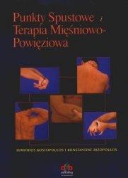 Punkty spustowe i terapia mięśniowo-powięziowa