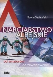 Narciarstwo alpejskie od amatorów do zawodowców