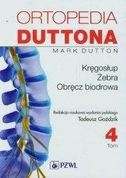 Ortopedia Duttona tom 4 Kręgosłup żebra obręcz biodrowa