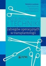 Instrumentarium i techniki zabiegów operacyjnych w transplantologii