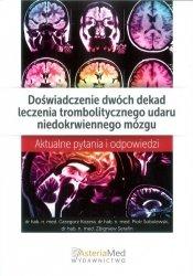 Doświadczenie dwóch dekad leczenia trombolitycznego udaru niedokrwiennego mózgu