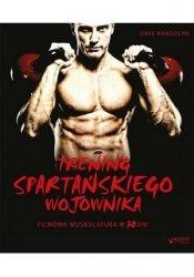 Trening spartańskiego wojownika Filmowa muskulatura w 30 dni