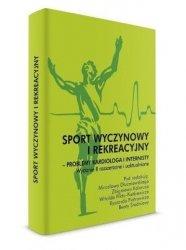 Sport wyczynowy i rekreacyjny Problemy kardiologa i internisty