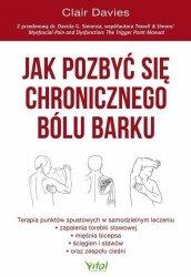 Jak pozbyć się chronicznego bólu barku