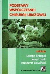 Podstawy współczesnej chirurgii urazowej