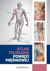 Atlas fizjologii powięzi mięśniowej