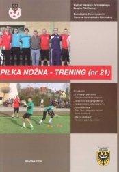 Kwartalnik Piłka nożna - Trening 21/2014