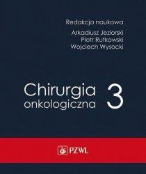 Chirurgia onkologiczna tom 3