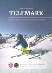 Telemark Program nauczania narciarstwa telemarkowego SITN PZN + CD + Dodatek