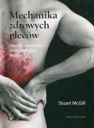 Mechanika zdrowych pleców Uwolnij się od bólu dzięki metodzie McGilla