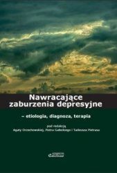 Nawracające zaburzenia depresyjne etiologia diagnoza i terapia