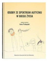 Osoby ze spektrum autyzmu w biegu życia