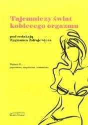 Tajemniczy świat kobiecego orgazmu II wydanie