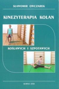 Kinezyterapia kolan koślawych i szpotawych