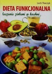 Dieta funkcjonalna leczenie ziołami w kuchni