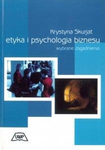 Etyka i psychologia biznesu wybrane zagadnienia