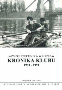 AZS Politechnika Wrocław Kronika Klubu 1973-1991