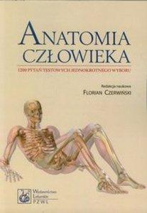 Anatomia człowieka 1200 pytań testowych jednokrotnego wyboru