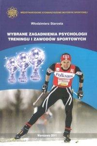 Wybrane zagadnienia psychologii treningu i zawodów sportowych