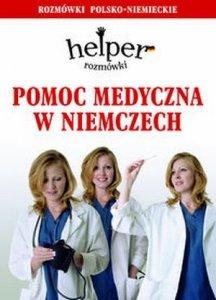 Pomoc medyczna w Niemczech Helper Rozmówki polsko-niemieckie