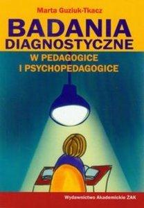 Badania diagnostyczne w pedagogice i psychopedagogice