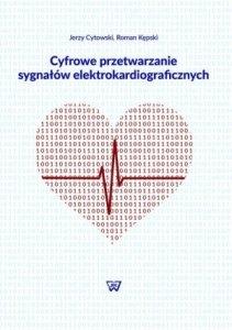 Cyfrowe przetwarzanie sygnałów elektrokardiograficznych