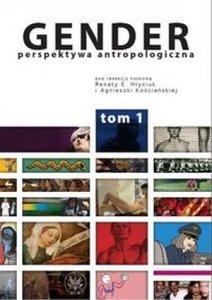 Gender Perspektywa antropologiczna tom 1 Organizacja społeczna