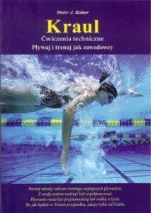 Kraul ćwiczenia techniczne Pływaj i trenuj jak zawodnicy