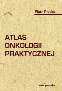 Atlas onkologii praktycznej