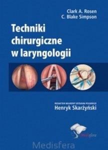 Techniki chirurgiczne w laryngologii