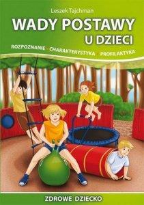 Wady postawy u dzieci Rozpoznanie Charakterystyka Profilaktyka