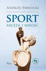 Sport asceza i miłość