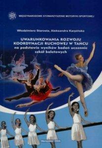 Uwarunkowania rozwoju koordynacji ruchowej w tańcu na podst...