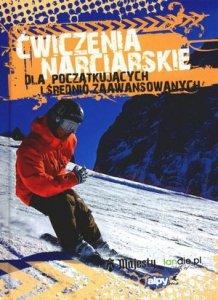 Ćwiczenia narciarskie dla początkujących i średnio-zaawansowanych