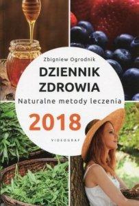 Dziennik zdrowia 2018 Naturalne metody leczenia
