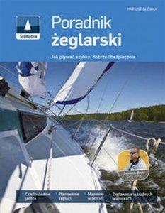 Poradnik żeglarski Jak pływać szybko dobrze i bezpiecznie