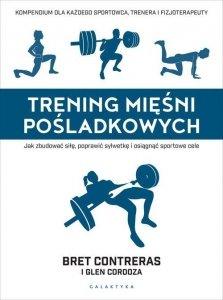 Trening mięśni pośladkowych Jak zbudować siłę, poprawić sylwetkę i osiągnąć sportowe cele