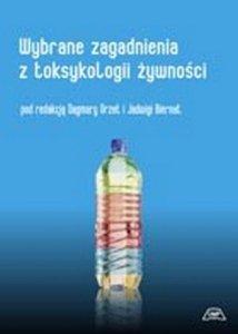 Wybrane zagadnienia z toksykologii żywności