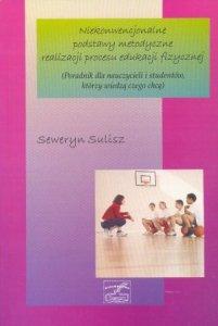 Niekonwencjonalne podstawy metodyczne realizacji procesu edukacji fizycznej