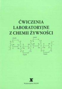 Ćwiczenia laboratoryjne z chemii żywności