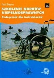 Szkolenie nurków niepełnosprawnych Podręcznik dla instruktorów