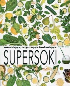 Supersoki wzmacniające oczyszczające i uzdrawiające