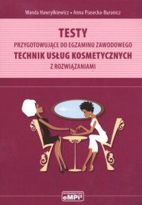 Technik usług kosmetycznych Testy przygotowujące do egzaminu