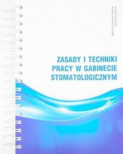 Zasady i techniki pracy w gabinecie stomatologicznym