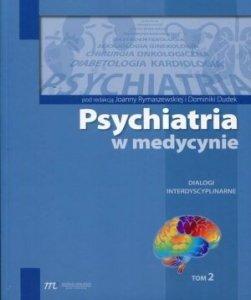 Psychiatra w medycynie Tom 2 Dialogi interdyscyplinarne