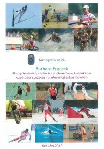 Wzory żywienia polskich sportowców w kontekście częstości spożycia i preferencji pokarmowych