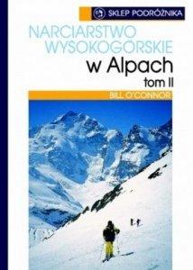 Narciarstwo wysokogórskie w Alpach tom 2