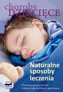 Choroby dziecięce Naturalne sposoby leczenia
