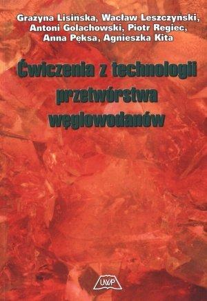 Ćwiczenia z technologii przetwórstwa węglowodanów